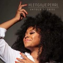 Hlengiwe Pearl - Inhliziyo Yam (My  Heart)